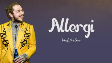 """Allergic"" Post Malone"