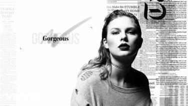 """Gorgeous"" Taylor Swift"