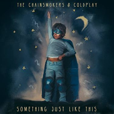 """""""Something Just Like This"""" The Chainsmokers & Coldplay"""