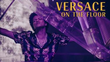 """""""Versace on the Floor""""  Bruno Mars"""