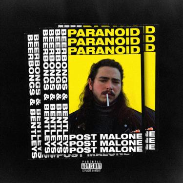 """Paranoid"" Post Malone"